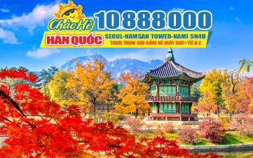 Tour du lịch Hàn Quốc Seoul | Namsan Tower | Đảo Nami | Everland 5N4Đ