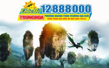 Tour du lịch hè Phượng Hoàng Cổ Trấn | Trương Gia Giới | Cao Cấp 5N4Đ