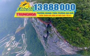 Tour du lịch hè Trương Gia Giới | Phượng Hoàng Cổ Trấn | Cầu Kính Thiên Vân Độ 6N5Đ