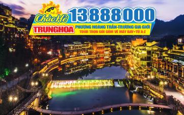 Tour du lịch hè Trương gia giới | Phượng Hoàng Cổ Trấn | Hồ Bắc - Hồ Nam 6N5D