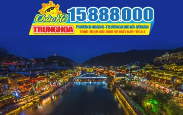 Tour du lịch Trung Quốc hè | Trương gia giới | Phượng Hoàng Cổ trấn | trùng khánh | Vũ Hán | Kinh Châu | 6N6Đ
