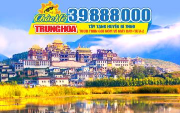 Tour du lịch Trung Quốc hè | Tây Tạng huyền bí