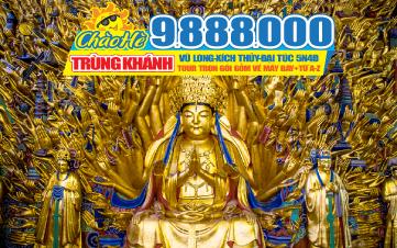 Tour du Lịch hè Trùng Khánh | Vũ Long | Xich Thủy | Đại Túc 5N4Đ