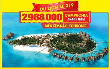 Tour du lịch Campuchia lễ 2/9 4Sao | PhnomPenh | Đảo KohRong | 3N2Đ
