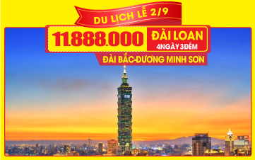 Tour du lịch Đài Bắc - Dương Minh Sơn - Da Liễu - 4N3Đ