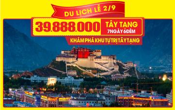 Tour du lịch Trung Quốc lễ 2/9   Tây Tạng Huyền Bí khám phá những bí ẩn tại Khu tự trị dân tộc TẠNG