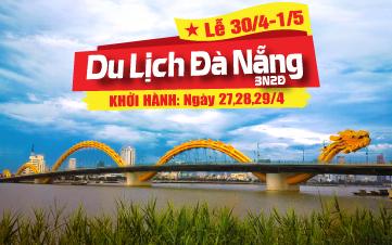 Du lịch Đà Nẵng | Huế | Bà Nà Hills | Hội An 3N2Đ Lễ 30/4