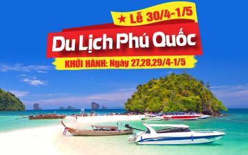 Du lịch Phú Quốc Hà Tiên | Rạch Giá | Châu Đốc 3N2Đ Lễ 30/4