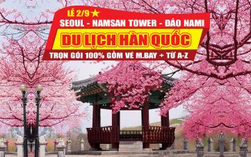Du lịch Hàn Quốc Dịp Lễ 2/9 trọn gói 9tr888 Seoul | Namsan Tower | Đảo Nami | Everland 5N4Đ