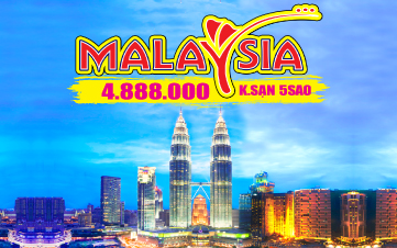DU LỊCH MALAYSIA 3N2Đ