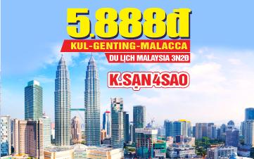 Tour Du lịch Malaysia 5Sao | Kualalumpur | Putrajaya | Malacca | Genting | 3N2Đ