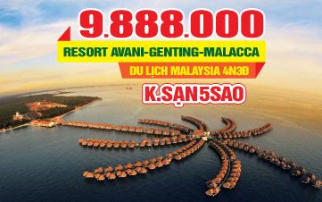 Tour  Du lịch Malaysia 4sao |AVANI RESORT | Malacca |Gentting | Batu |Kualalumpur | 4N3Đ