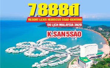 Tour Du lịch Malaysia nghỉ dưỡng 5sao lễ 2/9 | Lexis Hibiscus PD | Genting | Kualalumpur | 3N2Đ