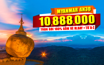 DU LỊCH MYANMAR - GOLDEN ROCK 4N3Đ