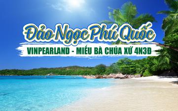 Du lịch Phú Quốc đảo ngọc | Vinpearland | Miếu Bà Chúa Xứ 4N3Đ
