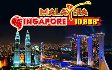 Du lịch Singapore | Malaysia | Singapore 4Sao 6N5Đ giảm 2 triệu còn 10tr888