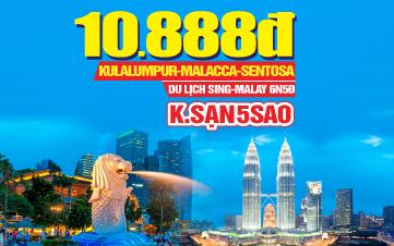 Tour Du Lịch Singapore - Malaysia 5sao 6N5Đ giảm 2 triệu chỉ còn 11tr888