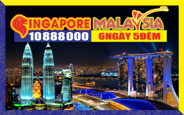 Du lịch Malaysia - Singapore 5SAO 6N5Đ giảm 2triệu chỉ còn 10tr888