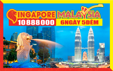 Du Lịch Singapore - Malaysia 5sao 6N5Đ giảm 2 triệu chỉ còn 10tr888