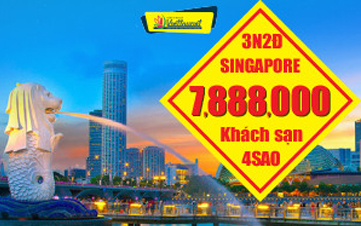 DU LỊCH SINGAPORE 4SAO - 3N2Đ