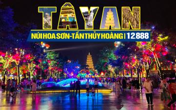 Tour du lịch Tây An - Lăng Mộ Tần Thủy Hoàng - Núi Hoa Sơn | 5N4Đ