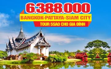 Tour DU LỊCH THÁI LAN MỚI 5SAO   THÀNH PHỐ SIAM   BANGKOK   PATTAYA   5N4Đ