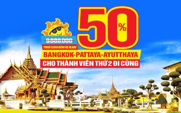 Du lịch THÁI LAN 5SAO LỄ 2/9- Thắng cảnh Ayutthaya khởi hành hàng ngày trên toàn quốc |5N4Đ