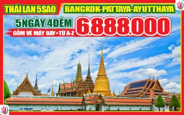 Du Lịch Thái Lan 5Sao Bangkok | Pattaya | Ayutthaya 5N4Đ ( Vietnam Airlines )