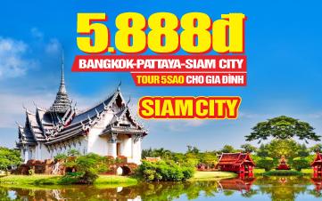 Tour DU LỊCH THÁI LAN 5SAO LÊ 2/9 | THÀNH PHỐ SIAM | BANGKOK | PATTAYA | 5N4Đ