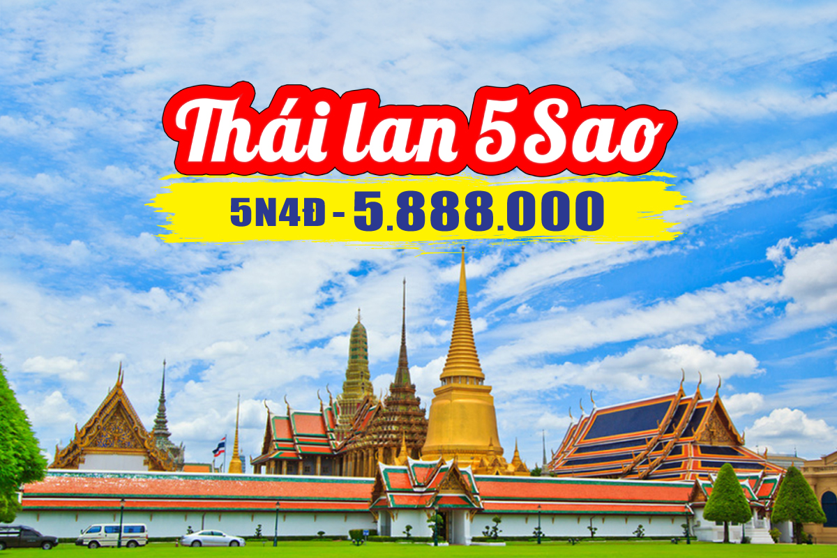 Du Lịch Thái Lan 5Sao Bangkok | Pattaya | Ayutthaya 5N4Đ