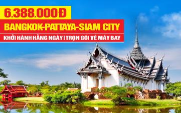 Tour DU LỊCH THÁI LAN MỚI 5SAO | THÀNH PHỐ SIAM | BANGKOK | PATTAYA | 5N4Đ
