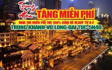 Du Lịch Trùng Khánh - Vũ Long - Đại Túc Ngàn Năm 5N4Đ
