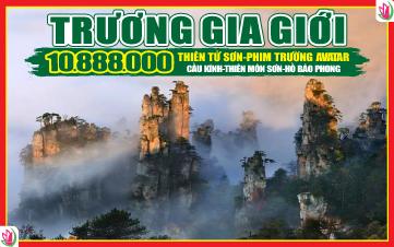 Du lịch Trương Gia Giới 4N3Đ | Cầu Kính | Thiên Môn Sơn | Thiên Tử Sơn | Hồ Bảo Phong