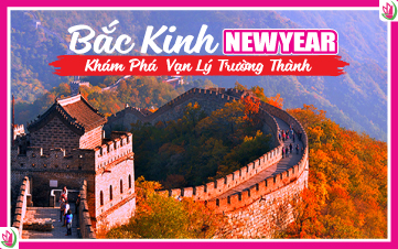 Tết Dương Lịch - Bắc Kinh | Vạn Lý Trường Thành 5N4Đ