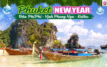 Tết Dương Lịch - Thiên đường Phuket   đảo Phi Phi   vịnh Phang Nga   chùa Kathu