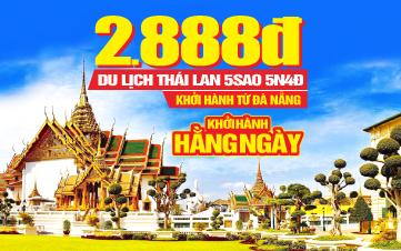 Tour Du Lịch Thái Lan 5Sao Khởi Hành Hàng Ngày Trên Toàn Quốc