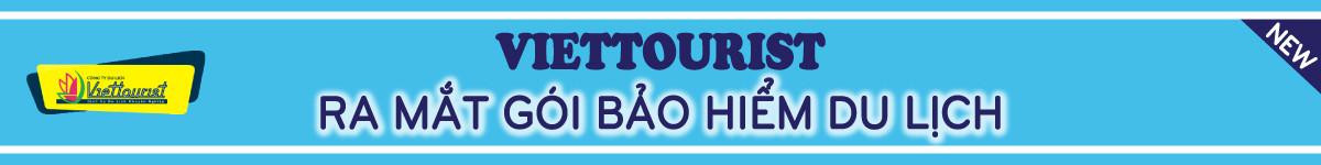 Miễn phí gói bảo hiểm du lịch cao cấp cho khách hàng của Viettourist