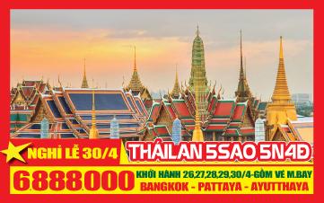 Du Lịch Thái Lan Lễ 30/4 Bangkok | Pattaya | Ayutthaya 5N4Đ