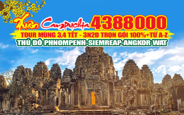 Du lịch Campuchia 3N2Đ | PhnomPenh | Siemreap | Angkor