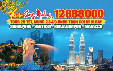 Du lịch Singapore Malaysia Singapore 6N5Đ Tết