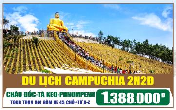Tour du lịch Campuchia Châu Đốc   Tà Keo   Thủ Đô Phnomphenh   3N2Đ