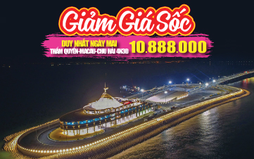 Du lịch Chu Hải - Macau - Quảng Châu - Thẩm Quyến