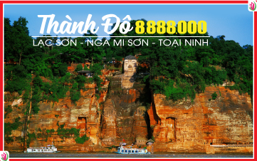 Khám Phá Trùng Khánh Đường Bay Thẳng Thành Đô | Nga Mi | Lạt Sơn Đại Phật | Toại Ninh
