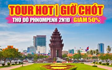 Thủ đô Pnomphenh 2N1Đ - Giá chỉ 1tr2 đồng